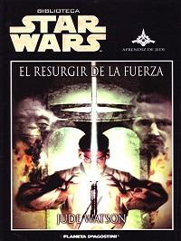 Star Wars El resurgir de la Fuerza